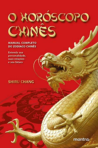 9788568871003: Horoscopo Chines, O: Manual Completo do Zodiaco Chines