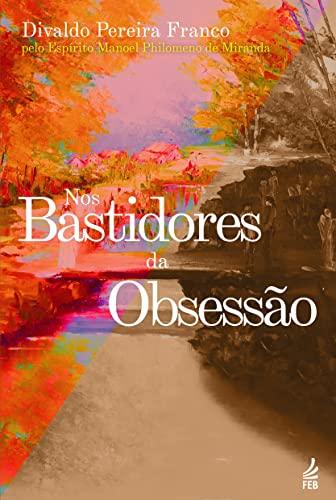 9788569452638: Nos Bastidores da Obsessão (Em Portuguese do Brasil)