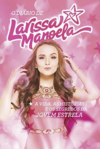 9788569514138: Diário de Larissa Manoela (Em Portuguese do Brasil)