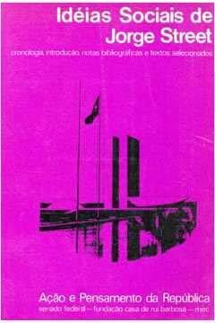 9788570040367: Ideias sociais de Jorge Street (Acao e pensamento da republica) (Portuguese Edition)