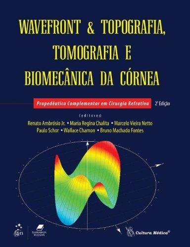 9788570065391: Wavefront & Topografia. Tomografia e Biomecânica da Córnea (Em Portuguese do Brasil)