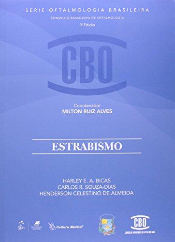 9788570065728: Estrabismo - Série de Oftalmologia Brasileira (Em Portuguese do Brasil)
