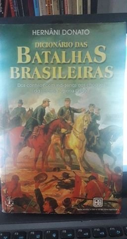 9788570112842: Dicionário Das Batalhas Brasileiras. -- ( General Benício ; 375 )