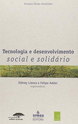 Tecnologia E Desenvolvimento Social E Solidario: Lianza, Sidney