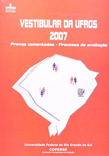 9788570259226: VESTIBULAR DA UFRGS 2007: PROVAS COMENTADAS - PROCESSO DE AVALIACAO
