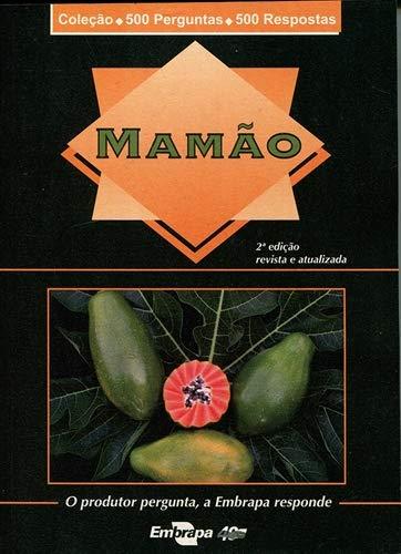 9788570352460: Mamao - Colecao 500 Perguntas 500 Respostas