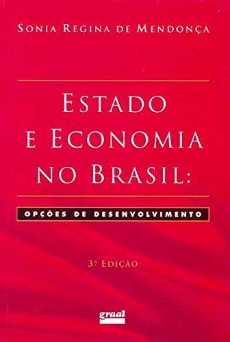 9788570380494: ESTADO E ECONOMIA NO BRASIL - 3ª EDICAO - 3 ED.