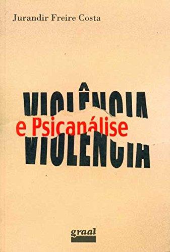 9788570380586: Violencia E Psicanalise (Em Portuguese do Brasil)