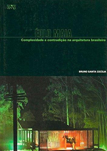 9788570415004: Éolo Maia. Complexidade e Contradição na Arquitetura Brasileira (Em Portuguese do Brasil)