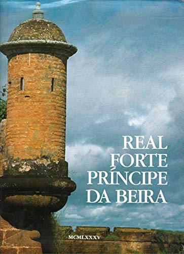 Real Forte Principe Da Beira: Nunes, Jose Maria de Souza;Adonias, Isa