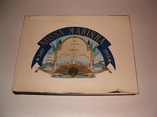 Nossa marinha: Seus feitos e glo�rias, 1822-1940 = Our navy : its deeds and glories (...
