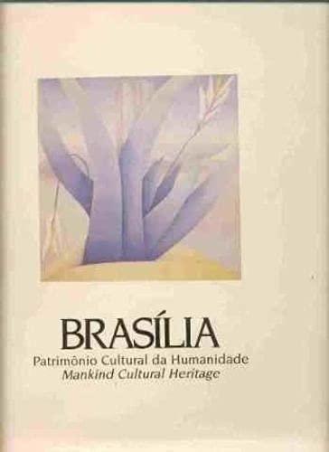 BRASILIA, Patrimonio Cultural de Humanidade, Mankind Cultural Heritage. PORTUGUESE Edition; Edição ...
