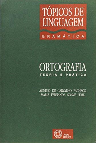 Ortografia - Tópicos De Linguagem (Em Portuguese: Pacheco Antonio Carlos