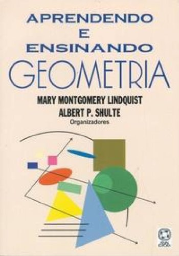 9788570565952: Aprendendo e Ensinando Geometria (Em Portuguese do Brasil)