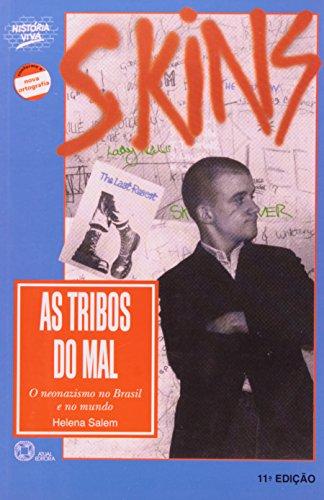 9788570566980: As tribos do mal: O neonazismo no Brasil e no mundo (Historia viva) (Portuguese Edition)