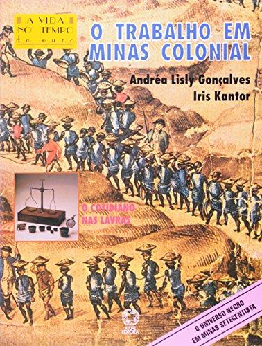 9788570568281: O Trabalho Em Minas Colonial (Em Portuguese do Brasil)