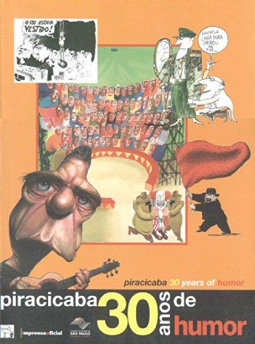 9788570601964: Piracicaba, 30 Anos de Humor (Portuguese Edition)