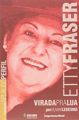 Etty Fraser: Virada Pra Lua: Ledesma, Vilmar