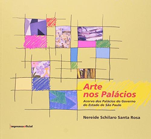 Arte nos palácios : acervo dos palácios: Rosa, Nereide Schilaro