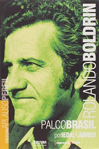 Rolando Boldrin : palco Brasil. -- (: Abreu, Ieda de