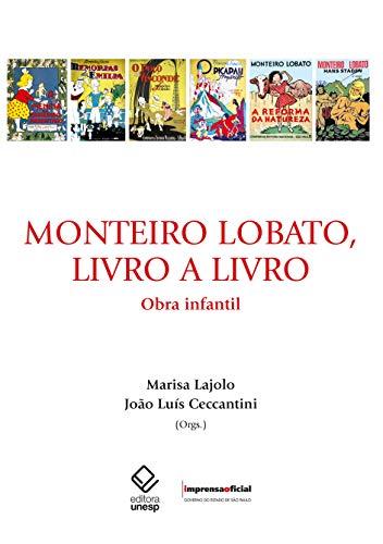 9788570606136: Monteiro Lobato, Livro Ao Livro: Obra Infantil
