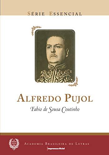 9788570608598: Alfredo Pujol - Série Essencial (Em Portuguese do Brasil)