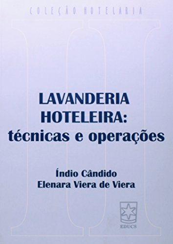 9788570612410: LAVANDERIA HOTELEIRA: TECNICAS E OPERACOES