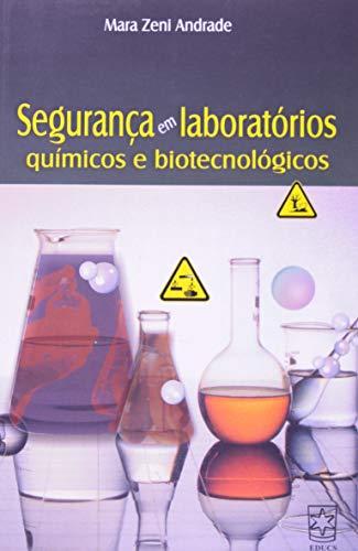 9788570614773: Seguranca em Laboratorios Quimicos e Biotecnologicos