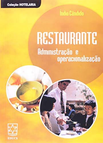 9788570615565: Restaurante: Administra‹o e Operacionaliza‹o