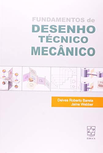 9788570615602: Fundamentos de Desenho Tecnico Mecanico