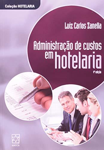 9788570615732: Administracao de Custos em Hotelaria