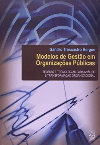 9788570616197: Modelos de Gestao em Organizacoes Publicas