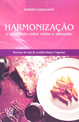 9788570616593: Harmonizacao: O Equilibrio Entre Vinho e Alimento