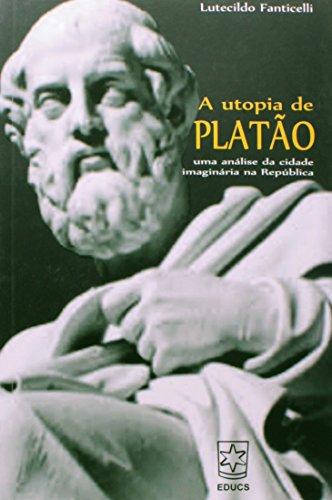 9788570617583: Utopia de Platao, A: Uma Analise da Cidade Imaginaria na Republica