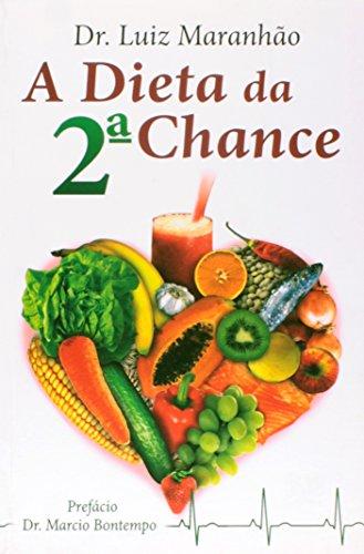 9788570629128: A Dieta da 2º Chance
