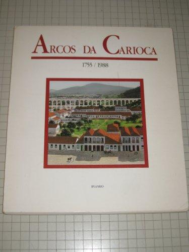 9788570830210: Arcos da Carioca: Em cinco momentos de sua historia (Portuguese Edition)