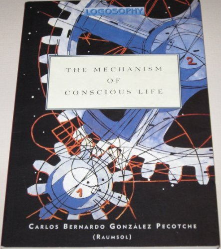 9788570970213: The Mechanism of Conscious Life