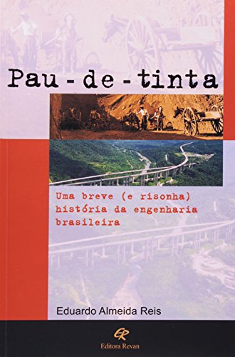 9788571060739: Pau-de-tinta: Memória de um país em construção (Portuguese Edition)