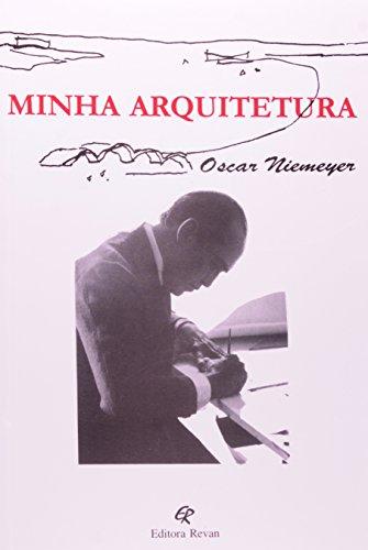 My Architecture - Niemeyer, Oscar