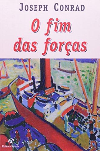 9788571062115: Fim Das Forcas, O