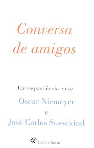 Conversa de Amigos: Jose Carlos Sussekind