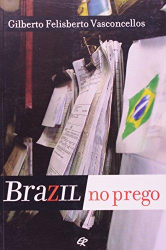 9788571063037: Brazil no prego.