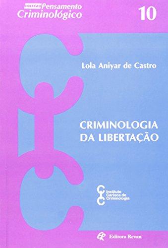 9788571063327: Criminologia da Libertacao - Col. Pensamento Criminologico