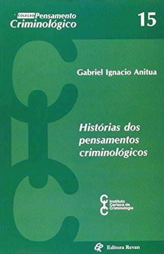 9788571063785: Histórias Dos Pensamentos Criminológicos (Em Portuguese do Brasil)