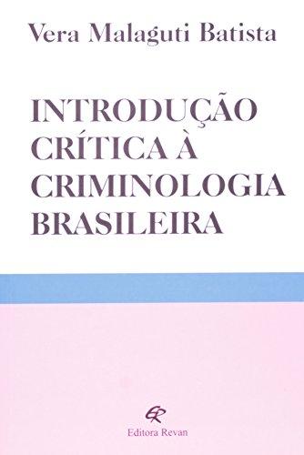 9788571064201: Introducao Critica a Criminologia Brasileira
