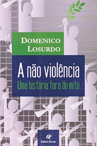9788571064263: A Nao Violencia - Uma Historia Fora Do Mito (Em Portuguese do Brasil)