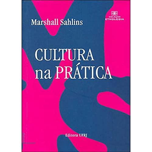 9788571082762: Cultura na Prática