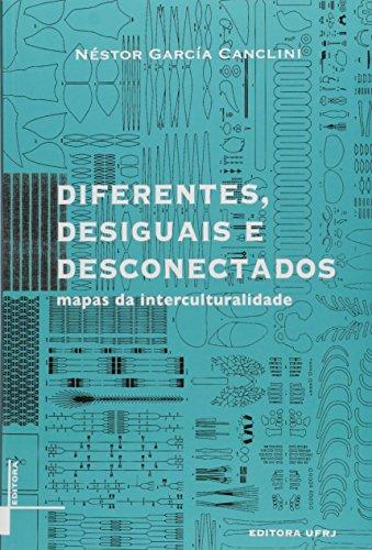 9788571082915: Diferentes, Desiguais E Desconectados (Em Portuguese do Brasil)