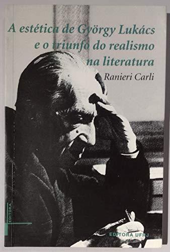 9788571083424: Estetica de Gyorgy Lukacs e o Triunfo do Realismo na Literatura