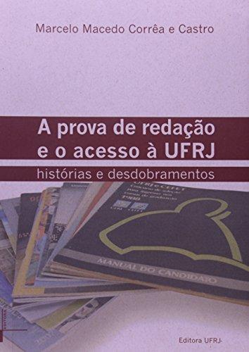 9788571083721: Prova de Redacao e o Acesso a UFRJ, A: Historia e Desdobramentos